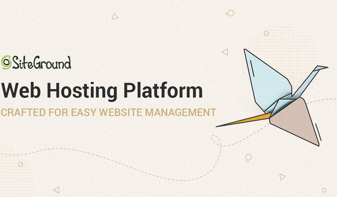 Why I Choose SiteGround Web Hosting